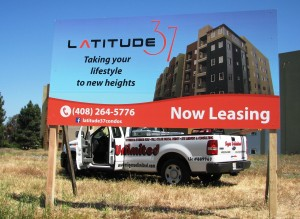 Latitude 37 Panel Sign to Advertise New Condos
