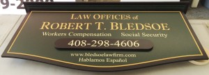 Fully Custom Office Sign - Robert Bledsoe Law